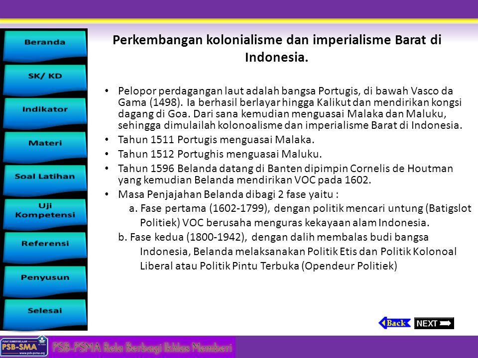 Perkembangan kolonialisme dan imperialisme Barat di Indonesia.