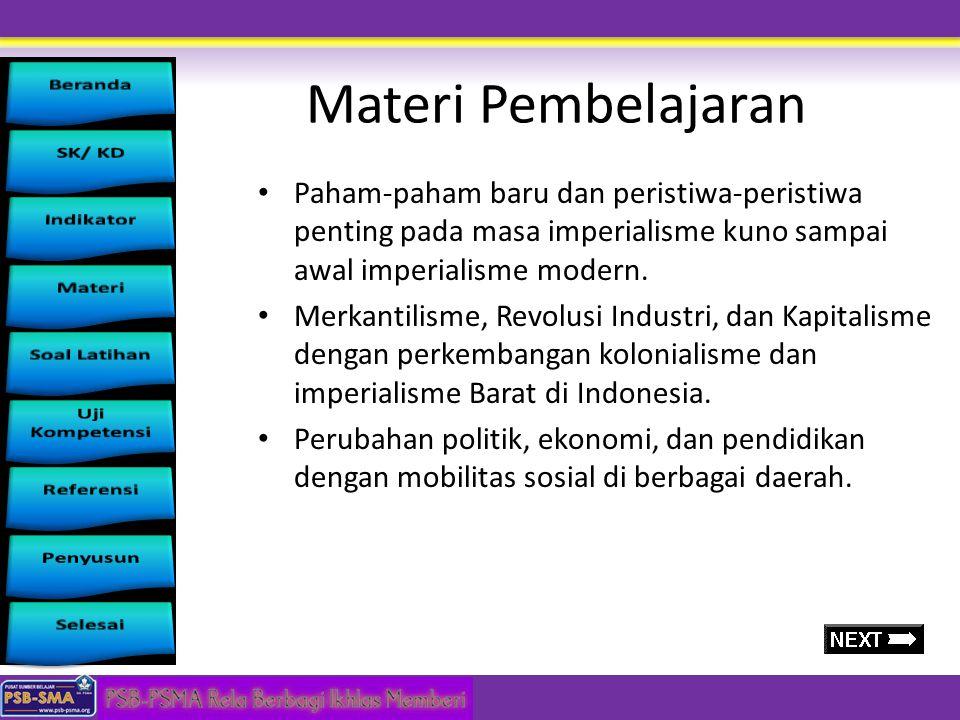 Materi Pembelajaran Paham-paham baru dan peristiwa-peristiwa penting pada masa imperialisme kuno sampai awal imperialisme modern.
