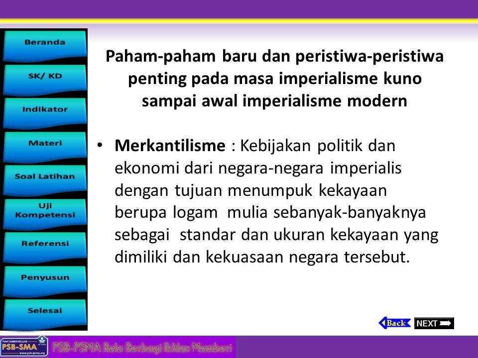 Paham-paham baru dan peristiwa-peristiwa penting pada masa imperialisme kuno sampai awal imperialisme modern