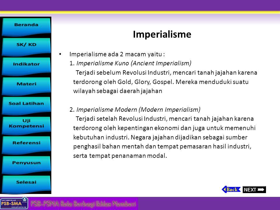 Imperialisme Imperialisme ada 2 macam yaitu :