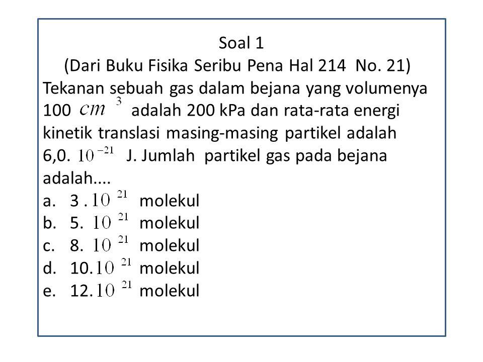 Soal 1 (Dari Buku Fisika Seribu Pena Hal 214 No. 21)