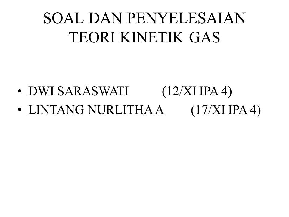 SOAL DAN PENYELESAIAN TEORI KINETIK GAS