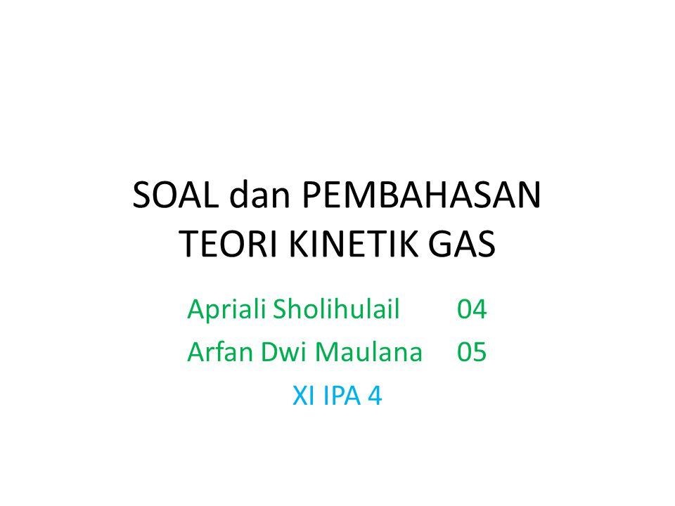 SOAL dan PEMBAHASAN TEORI KINETIK GAS