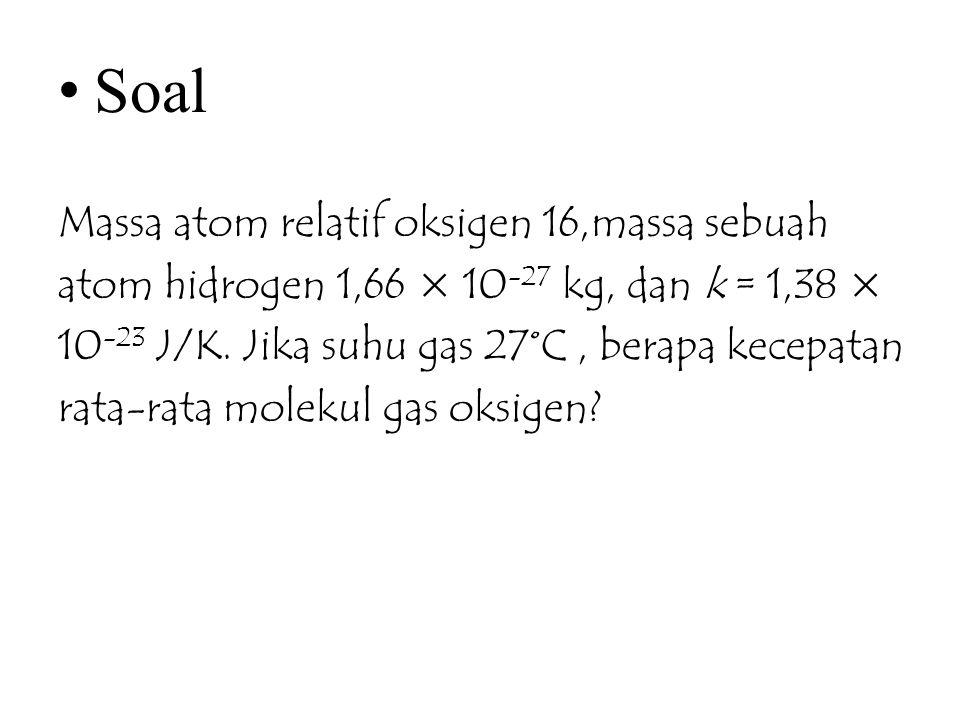 Soal Massa atom relatif oksigen 16,massa sebuah