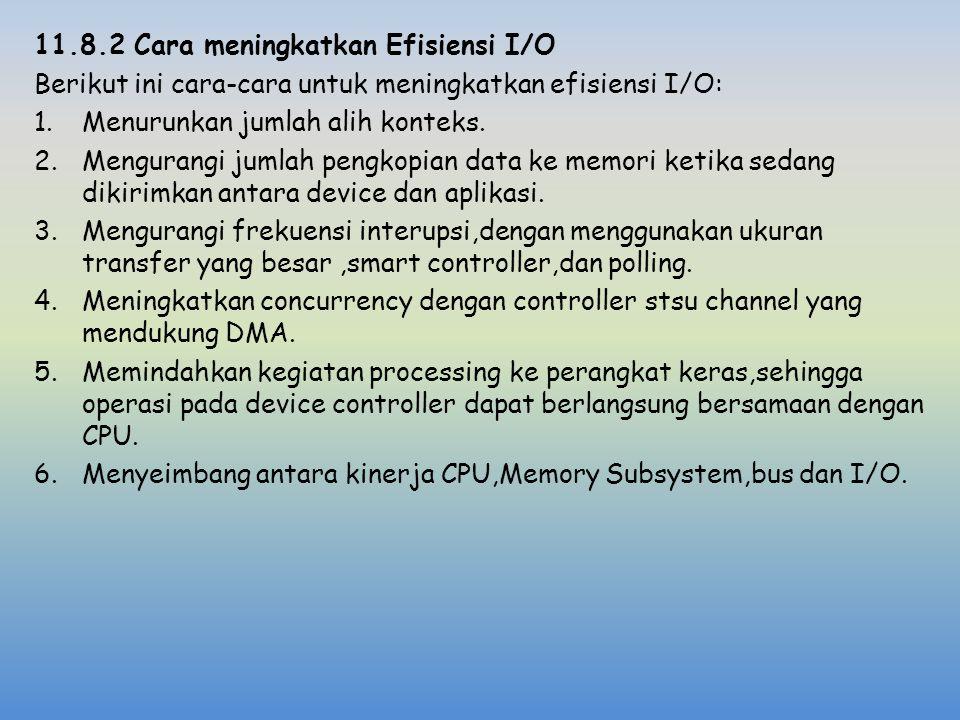 11.8.2 Cara meningkatkan Efisiensi I/O