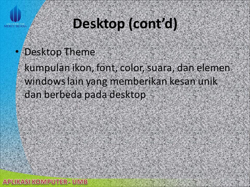 Desktop (cont'd) Desktop Theme