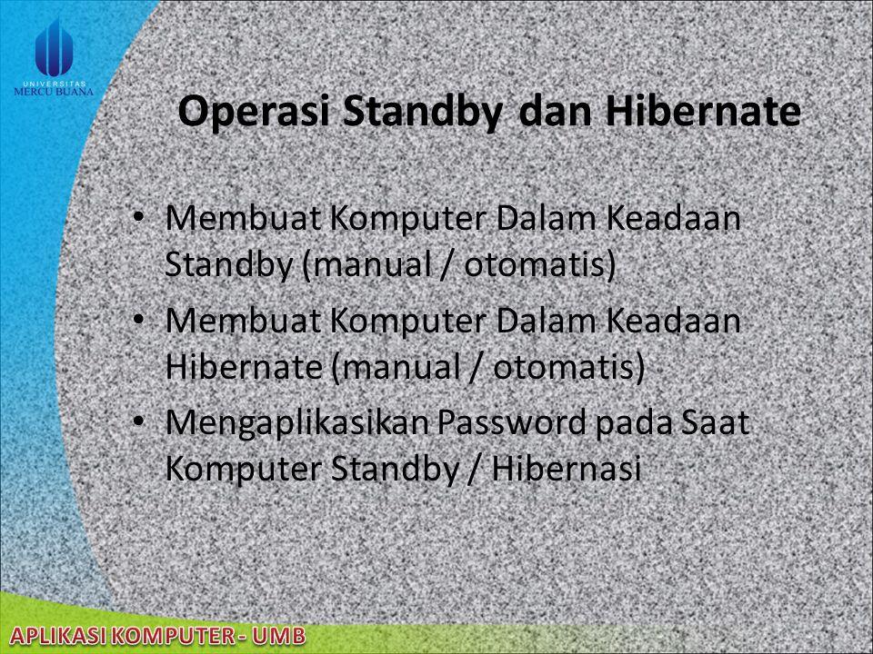 Operasi Standby dan Hibernate