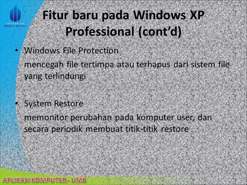 Fitur baru pada Windows XP Professional (cont'd)