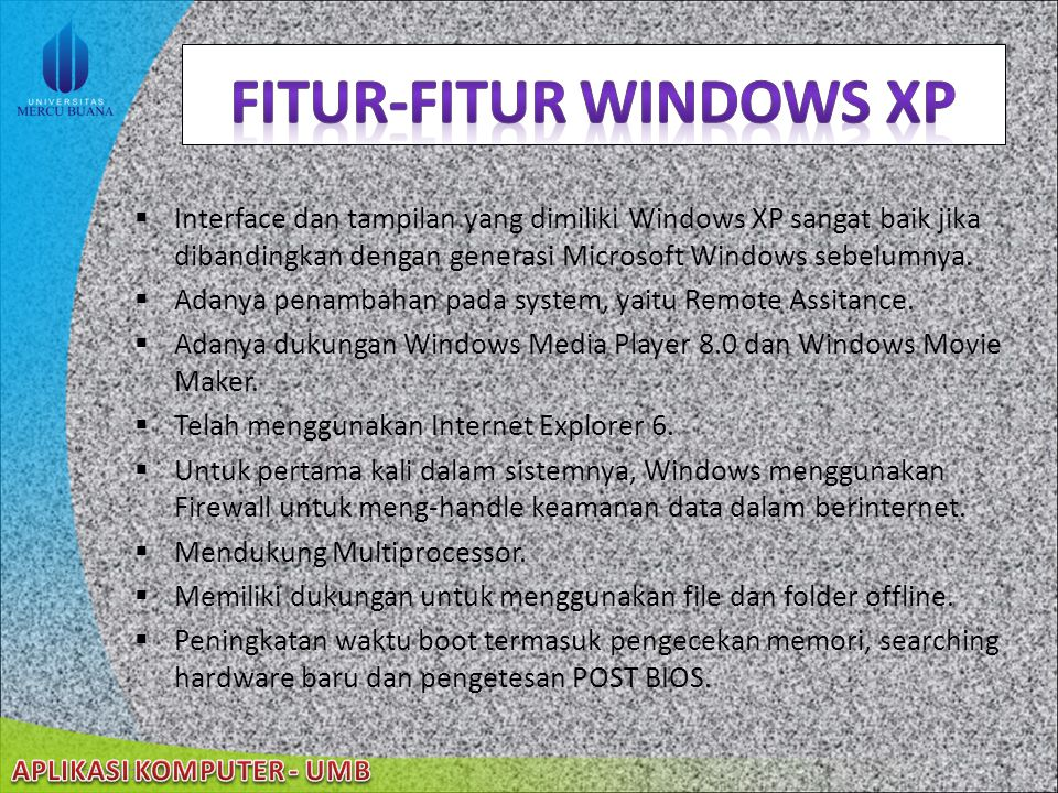 Fitur-fitur windows xp