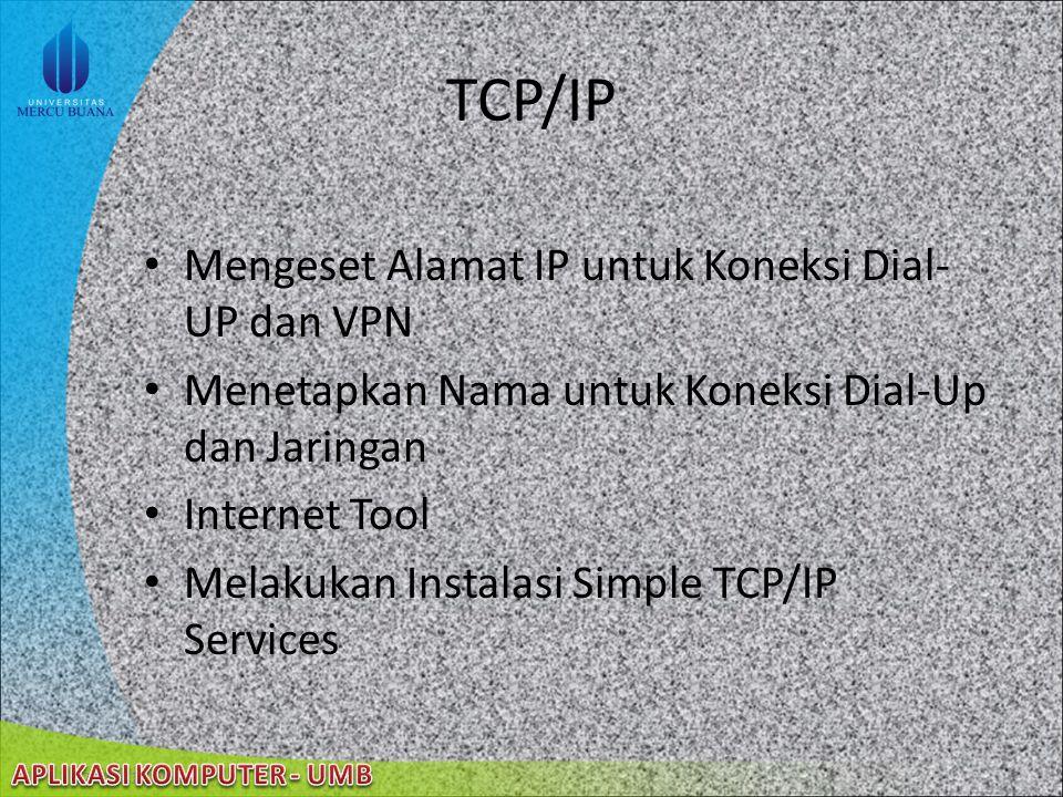 TCP/IP Mengeset Alamat IP untuk Koneksi Dial-UP dan VPN