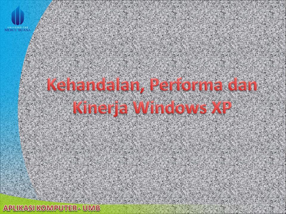 Kehandalan, Performa dan Kinerja Windows XP