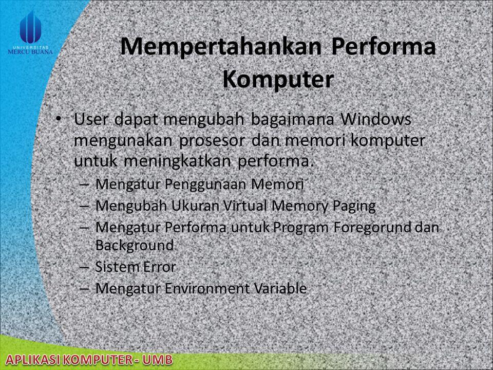 Mempertahankan Performa Komputer