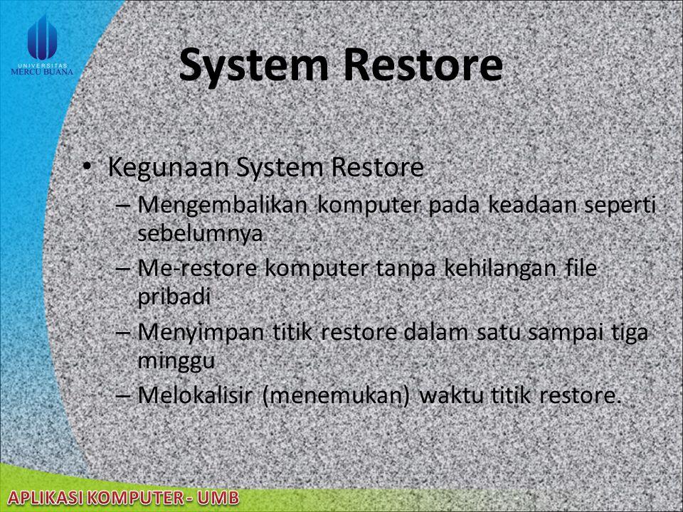 System Restore Kegunaan System Restore