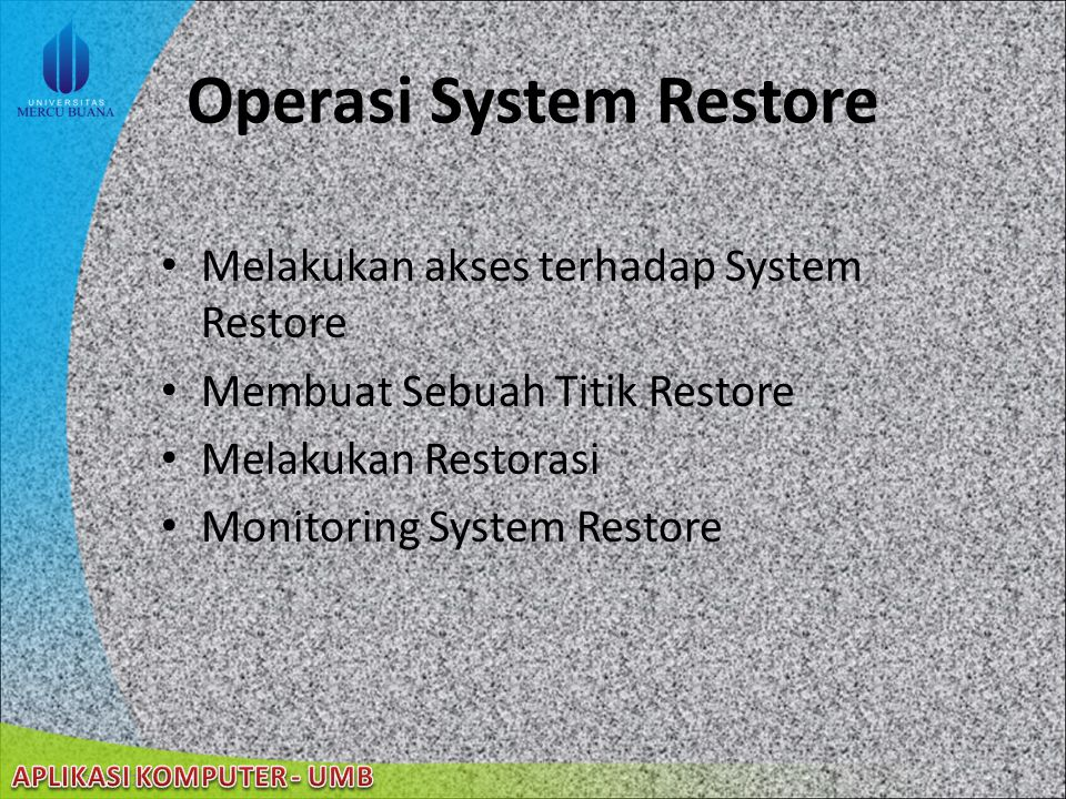 Operasi System Restore