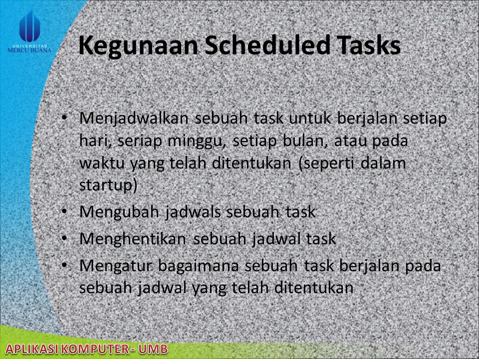 Kegunaan Scheduled Tasks