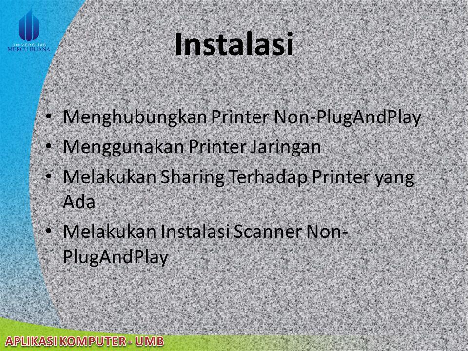 Instalasi Menghubungkan Printer Non-PlugAndPlay