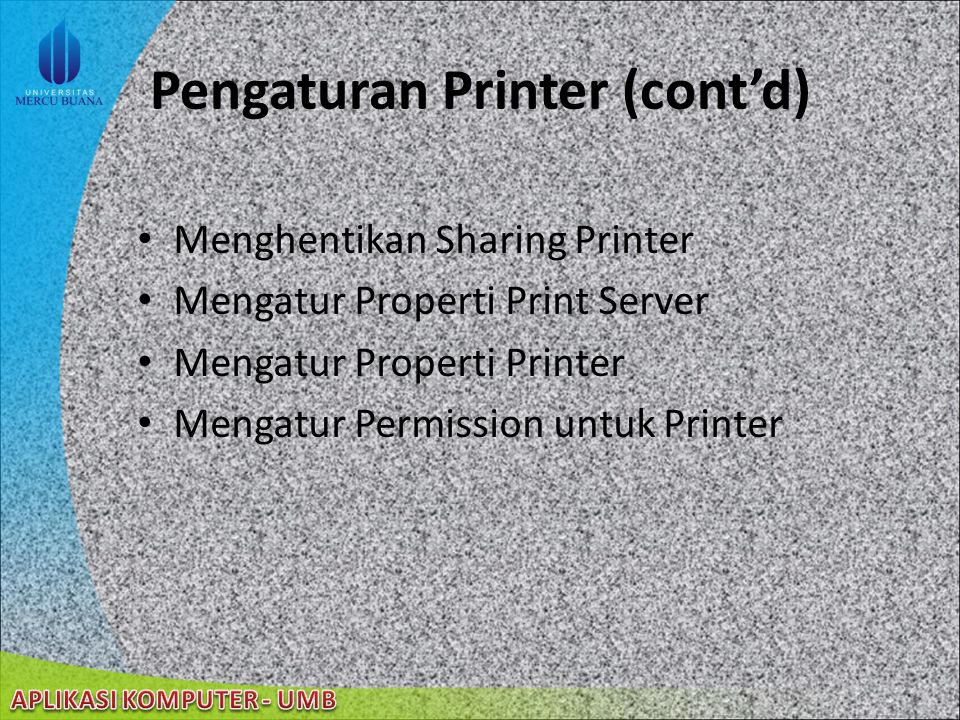 Pengaturan Printer (cont'd)