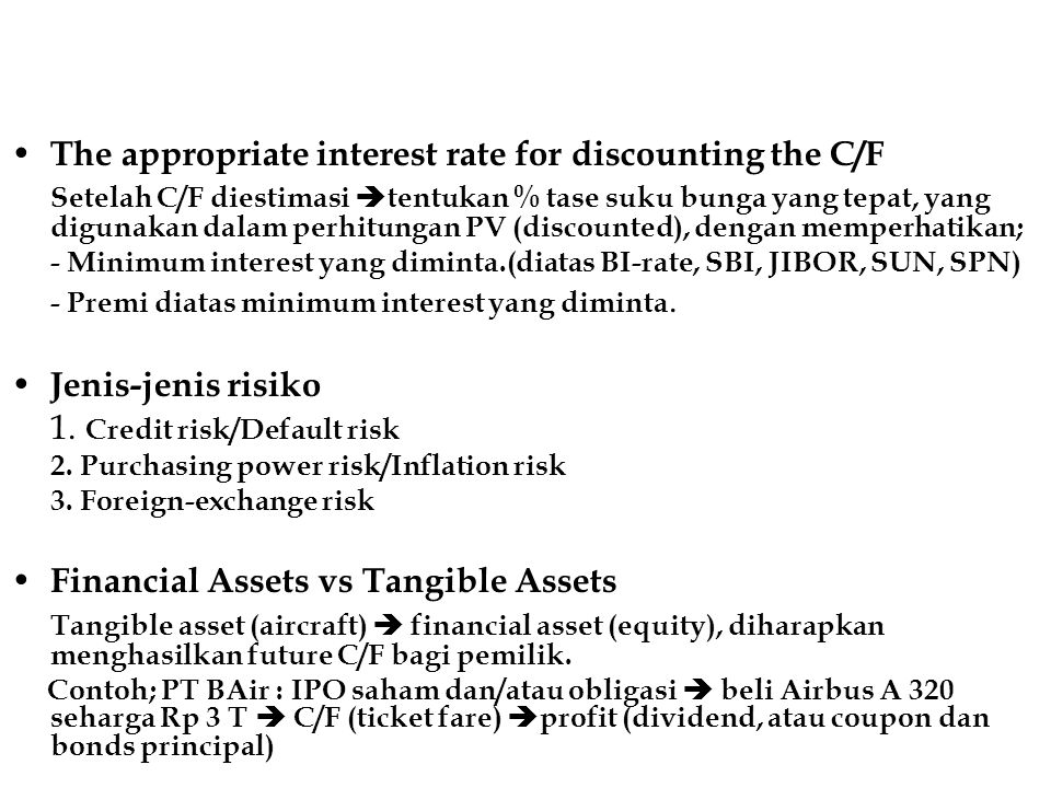 The appropriate interest rate for discounting the C/F