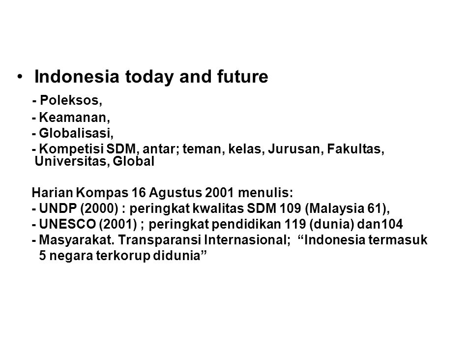 Indonesia today and future - Poleksos,