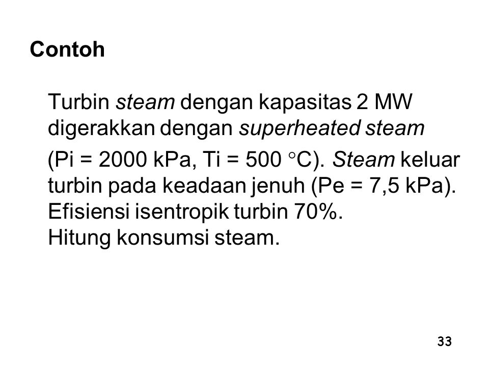 Contoh Turbin steam dengan kapasitas 2 MW digerakkan dengan superheated steam