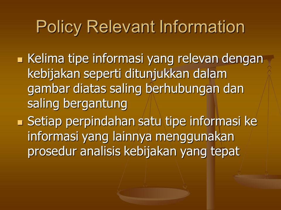 Policy Relevant Information