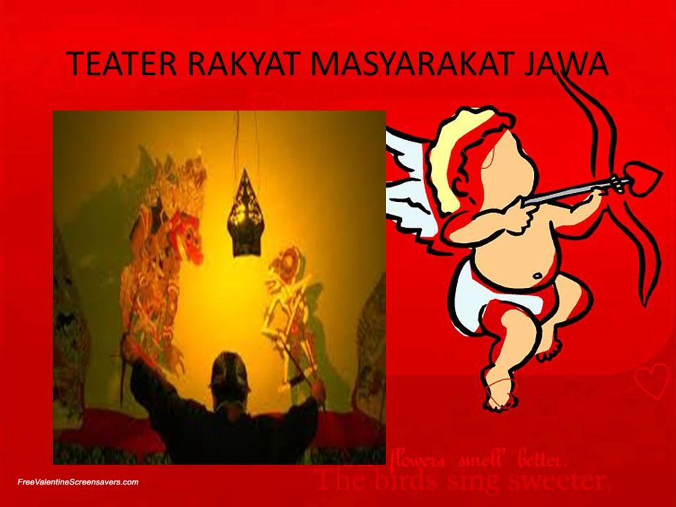 TEATER RAKYAT MASYARAKAT JAWA