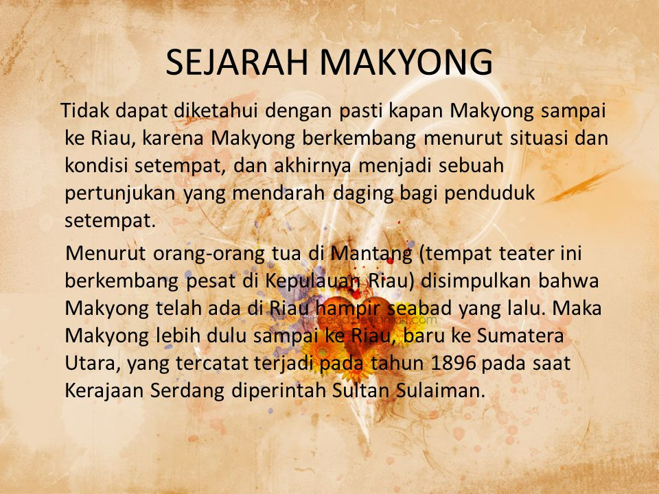 SEJARAH MAKYONG