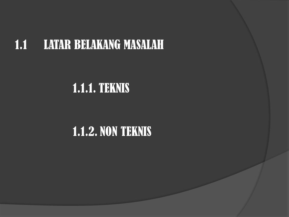 1.1 LATAR BELAKANG MASALAH