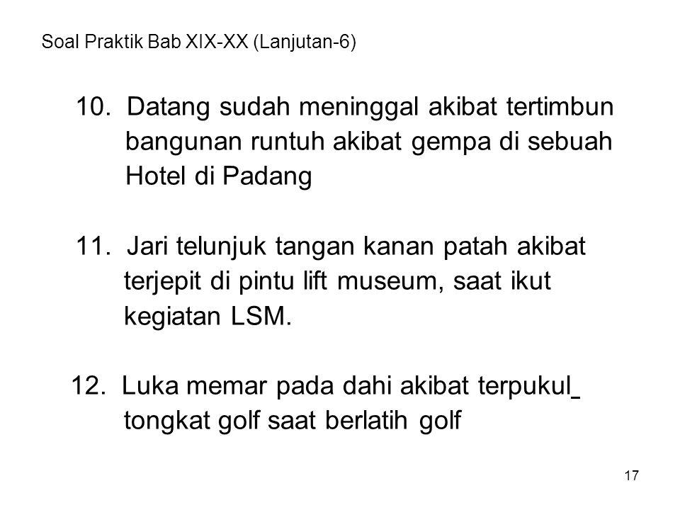 Soal Praktik Bab XIX-XX (Lanjutan-6)