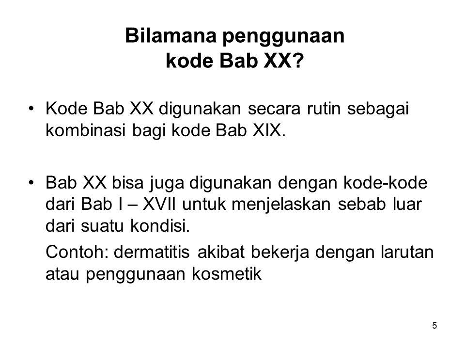 Bilamana penggunaan kode Bab XX
