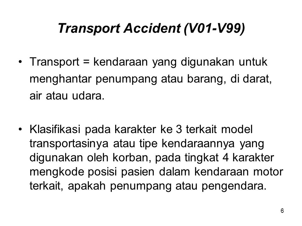 Transport Accident (V01-V99)