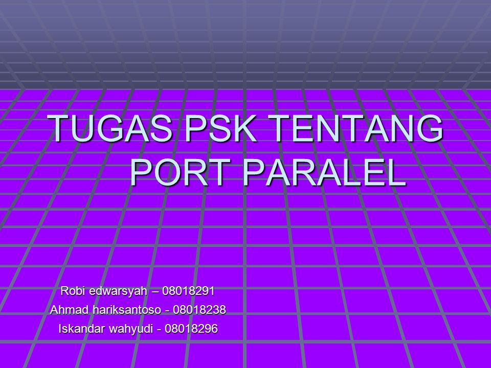 TUGAS PSK TENTANG PORT PARALEL