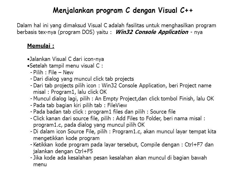 Menjalankan program C dengan Visual C++