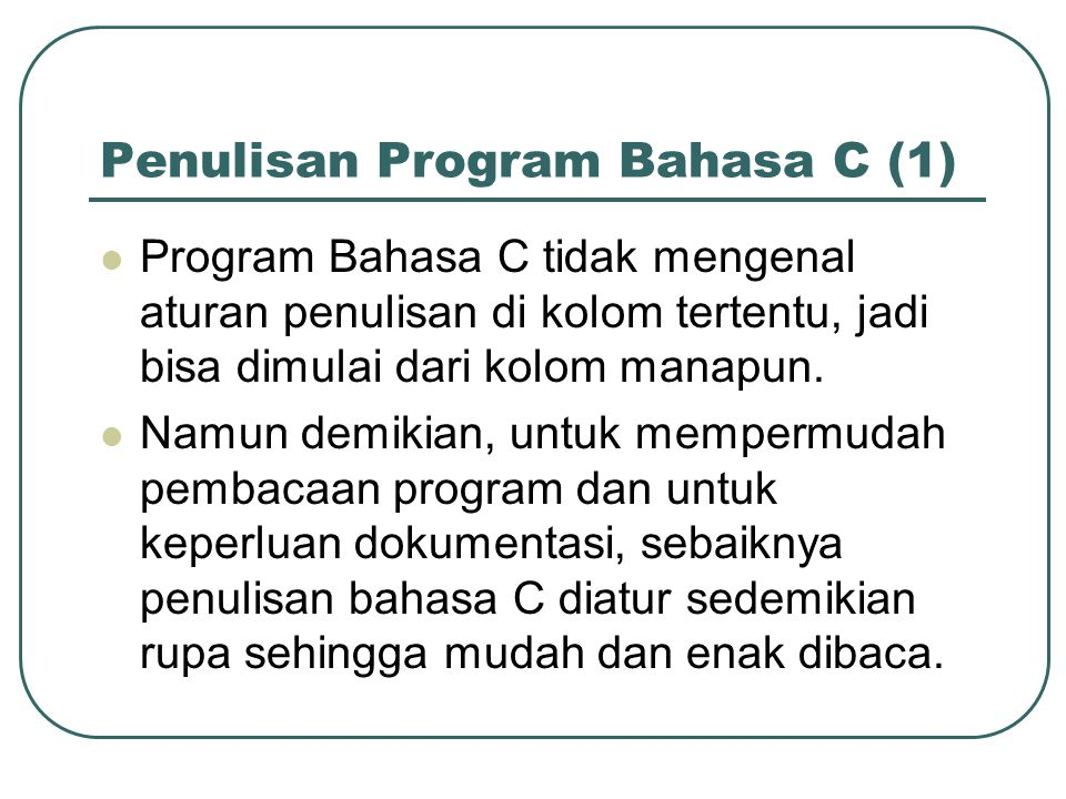 Penulisan Program Bahasa C (1)