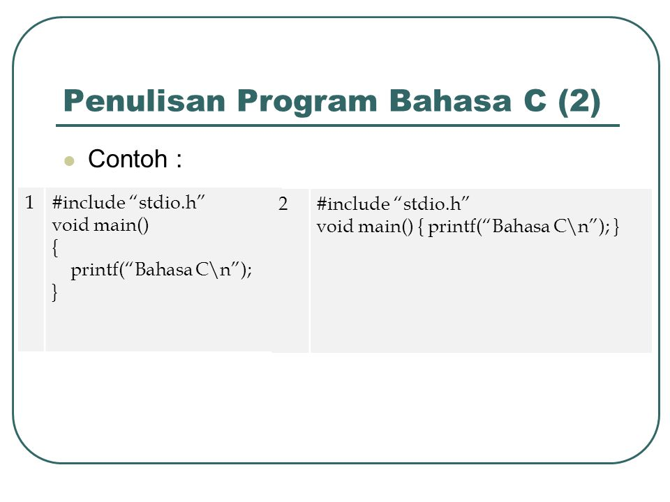Penulisan Program Bahasa C (2)