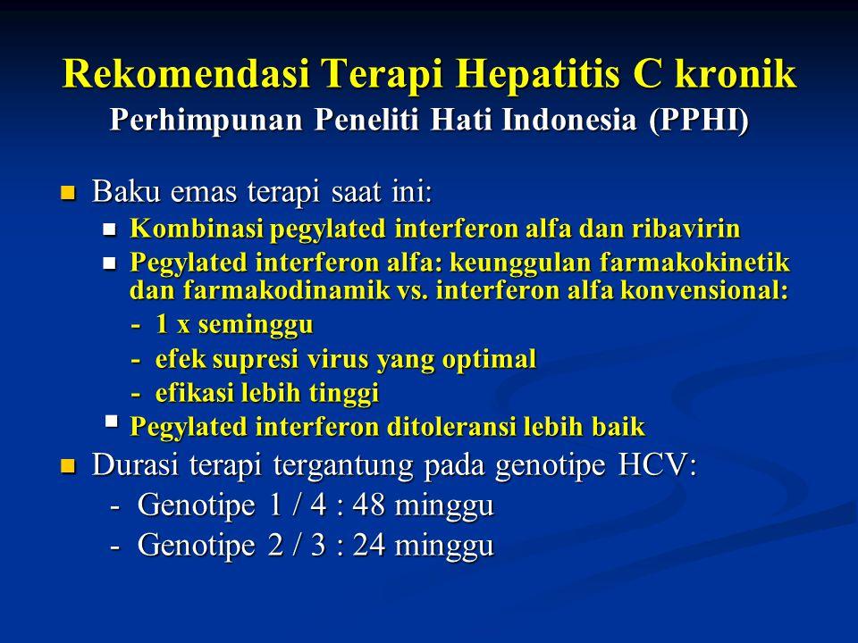 Rekomendasi Terapi Hepatitis C kronik Perhimpunan Peneliti Hati Indonesia (PPHI)