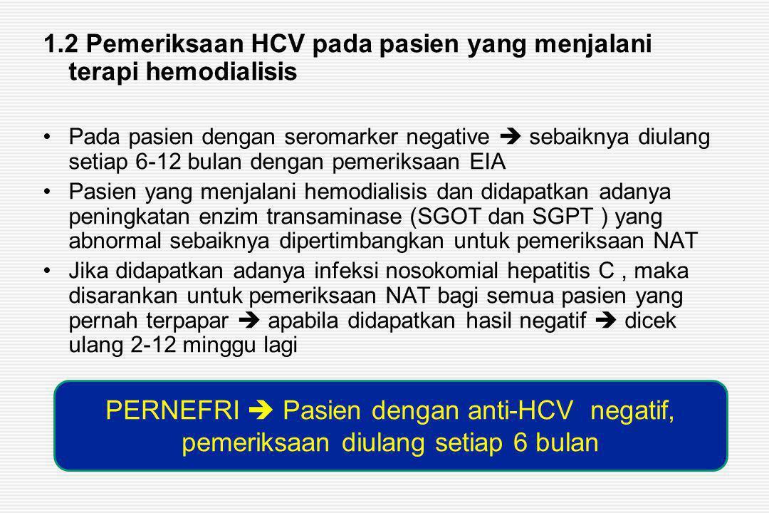 1.2 Pemeriksaan HCV pada pasien yang menjalani terapi hemodialisis