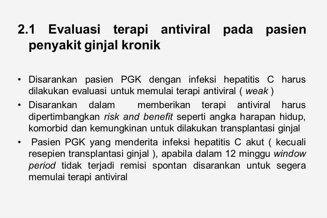 2.1 Evaluasi terapi antiviral pada pasien penyakit ginjal kronik