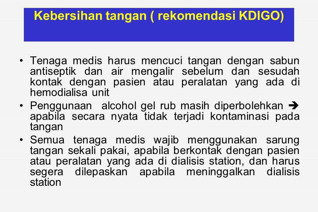 Kebersihan tangan ( rekomendasi KDIGO)