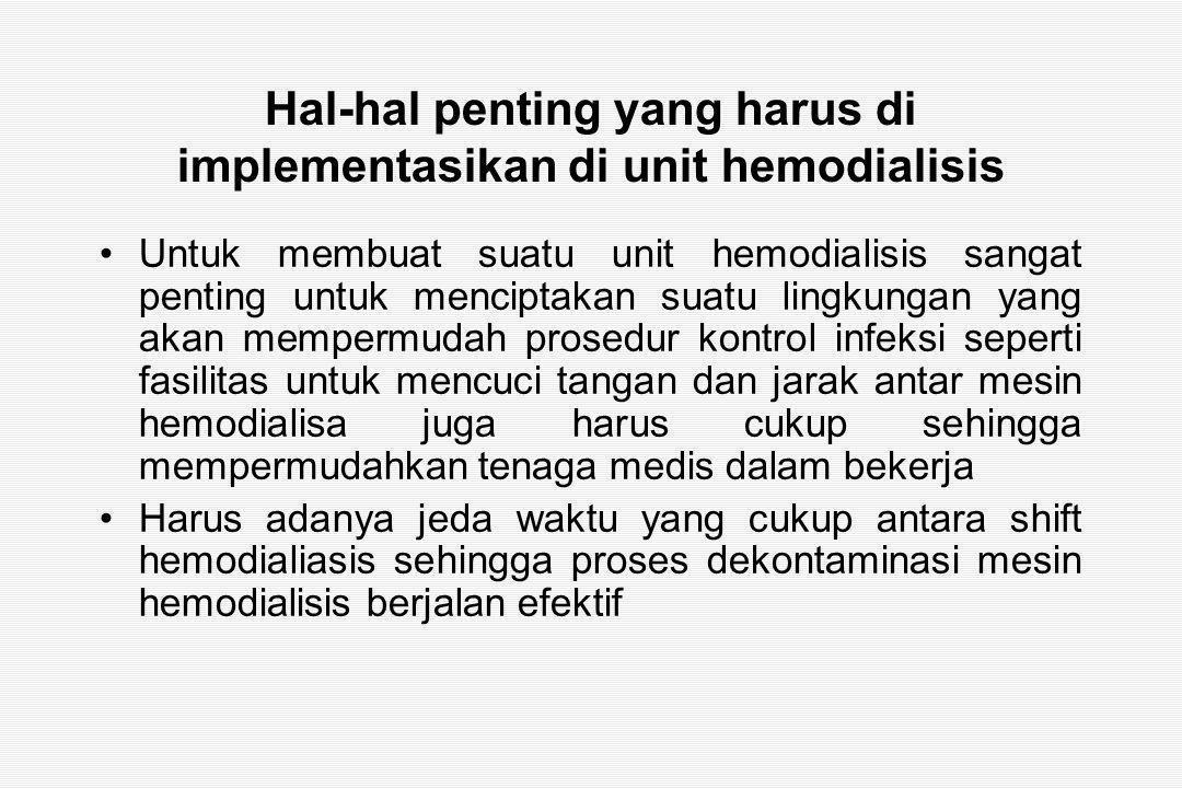 Hal-hal penting yang harus di implementasikan di unit hemodialisis