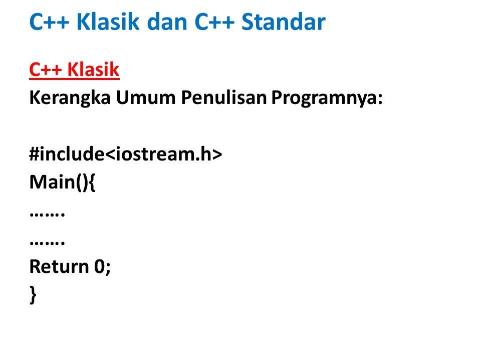 C++ Klasik dan C++ Standar