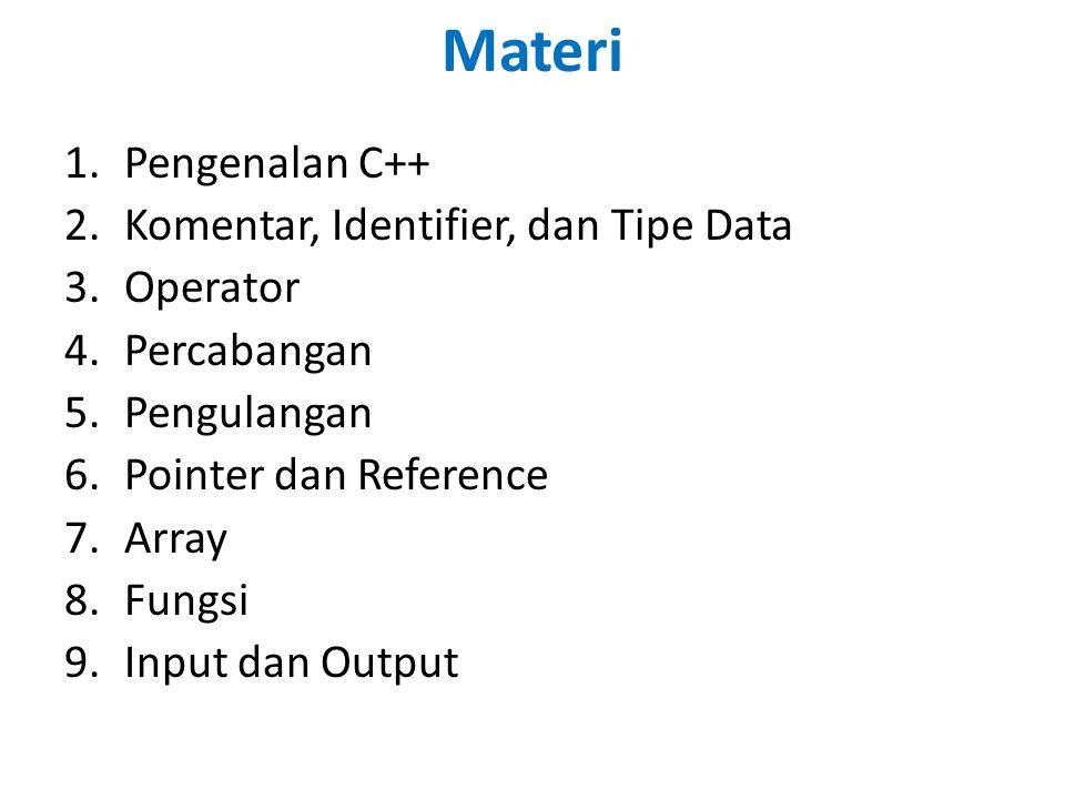 Materi Pengenalan C++ Komentar, Identifier, dan Tipe Data Operator