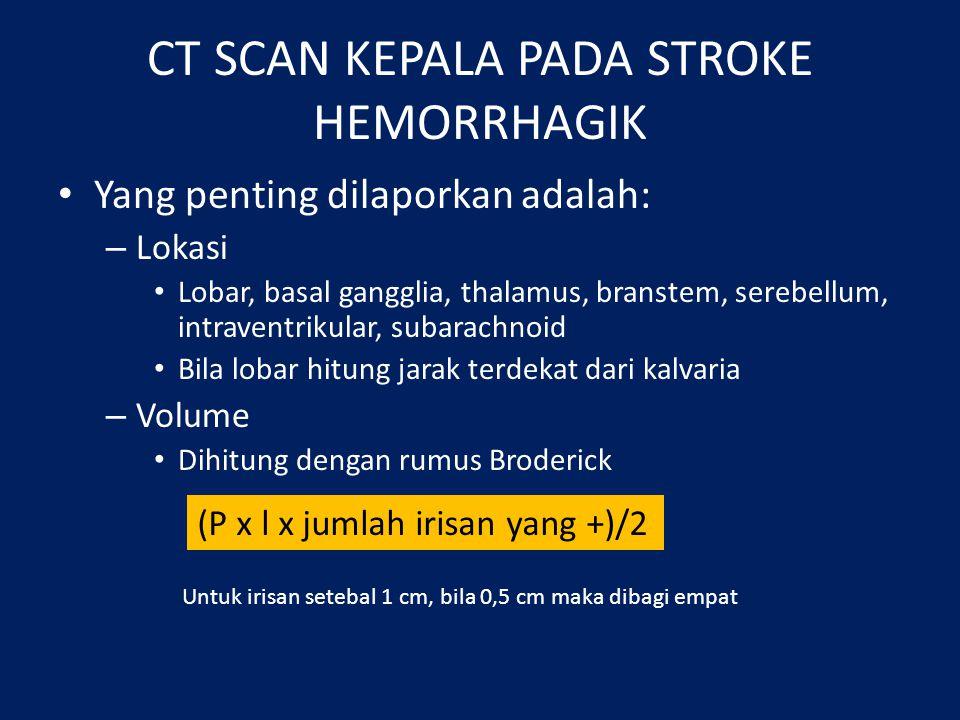 CT SCAN KEPALA PADA STROKE HEMORRHAGIK