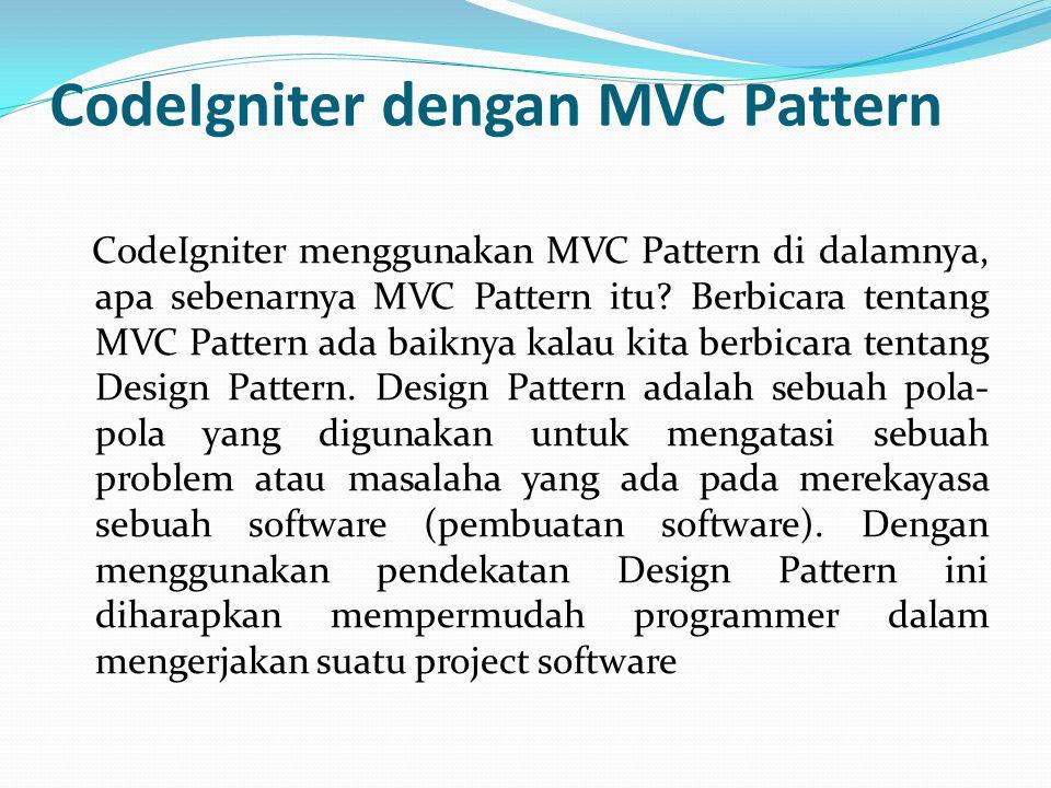 CodeIgniter dengan MVC Pattern