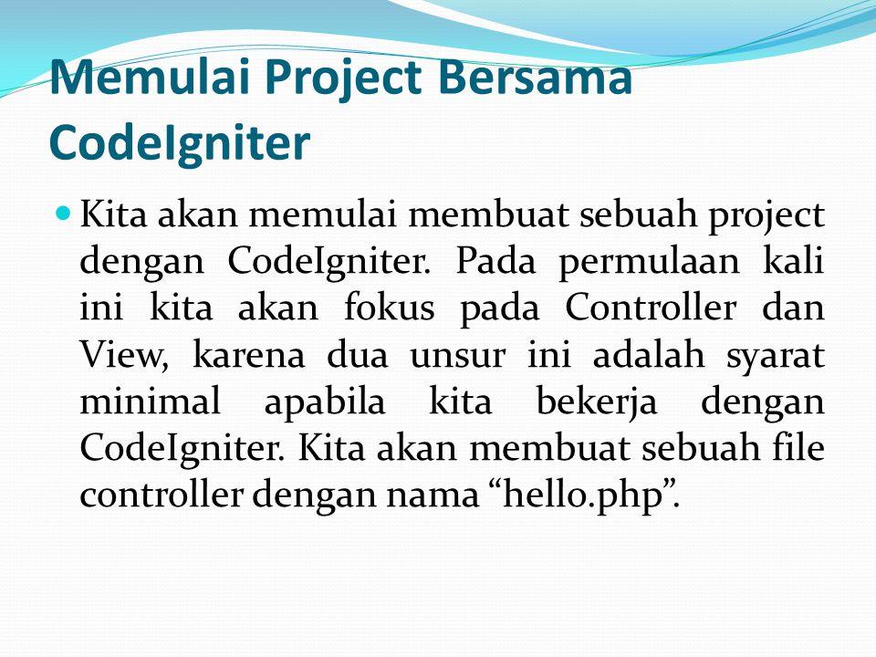 Memulai Project Bersama CodeIgniter