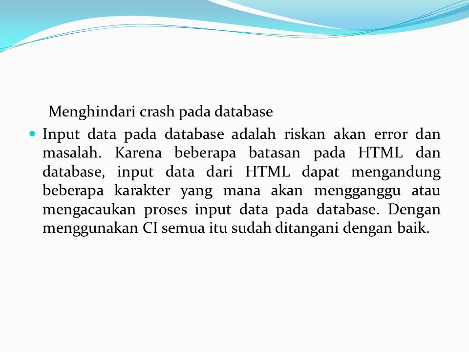 Menghindari crash pada database