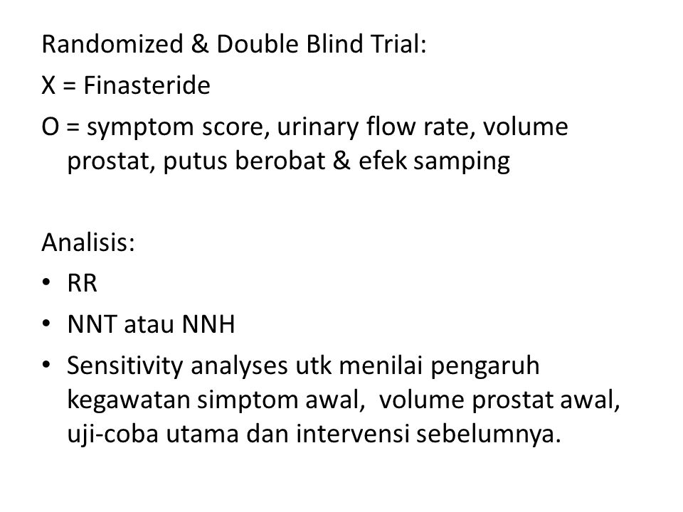 Randomized & Double Blind Trial: