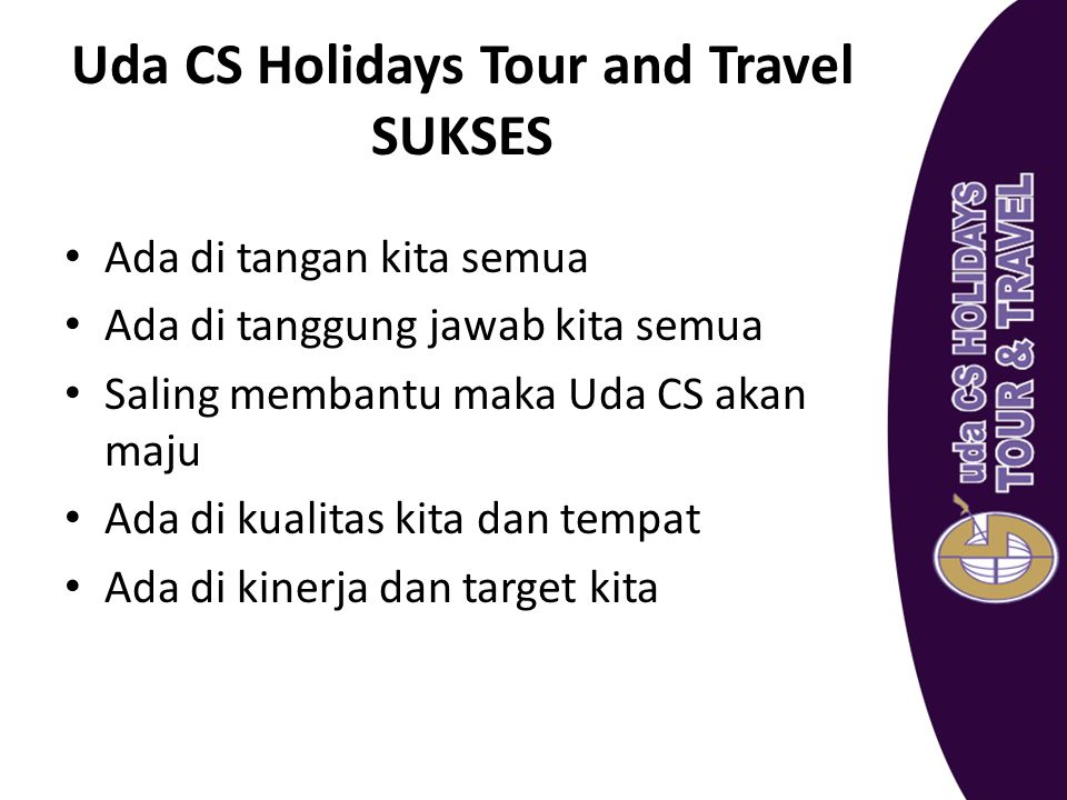 Uda CS Holidays Tour and Travel SUKSES