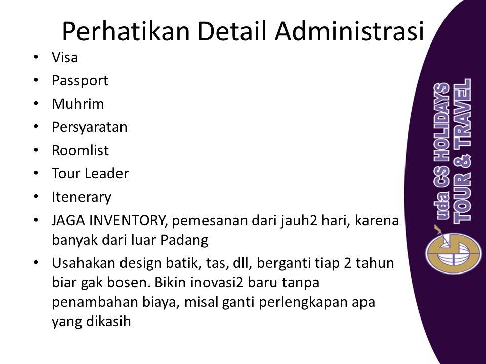 Perhatikan Detail Administrasi