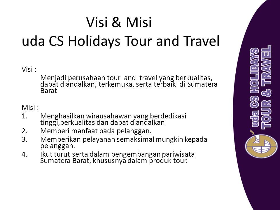 Visi & Misi uda CS Holidays Tour and Travel